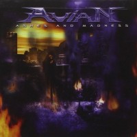 2007: AVIAN - Ashes And Madness (Guest solos) / Nightmare Records